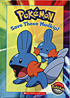 Save Those Mudkip! by Tracey West