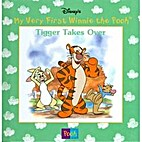 Tigger Takes Over (Disney's My Very First…