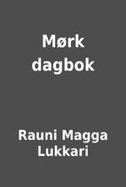Mørk dagbok by Rauni Magga Lukkari