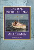 Cem Dias Entre Céu e Mar by Amyr KLINK