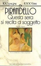 Tonight We Improvise by Luigi Pirandello