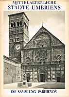 Mittelalterliche Städte Umbriens by Giulio…