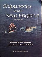 Shipwrecks around New England : a chronology…