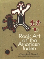 Rock art of the American Indian by Campbell…