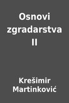 Osnovi zgradarstva II by Krešimir…