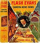 Flash Evans Camera News Hawk by Frank Bell