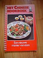 Het Chinese kookboek. Een nieuwe manier van…