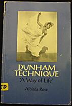 Dunham Technique: A Way of Life by Albirda…