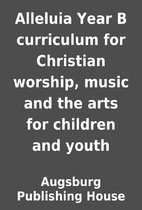 Alleluia Year B curriculum for Christian…