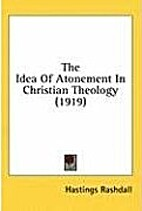 The Idea of Atonement in Christian Theology…