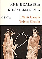 Kreikkalaisia kirjailijakuvia by Päivö…