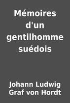 Mémoires d'un gentilhomme suédois by…
