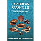 Caribbean Seashells: A Guide to the Marine…