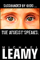 Surrounded by Gods, the Atheist Speaks by…