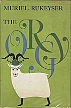 The Orgy by Muriel Rukeyser