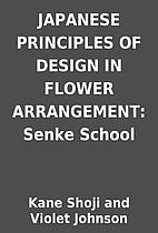 JAPANESE PRINCIPLES OF DESIGN IN FLOWER…