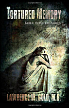 Tortured Memory (Brier Hospital #4) by…