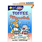 Toffee and marmalade : two pet stories by…