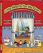 Little Hearts for His Glory by M Ed. Carrie…