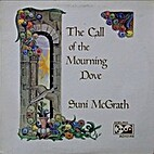 Call of the Morning Dove by Suni McGrath