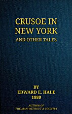 Crusoe in New York, and Other Tales by…