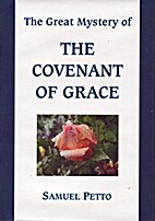 The great mystery of the covenant of grace:…