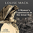 A Woman's Experiences in the Great War by…