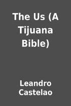 The Us (A Tijuana Bible) by Leandro Castelao