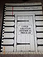 Upper Savannah Historical Program: Prepared…