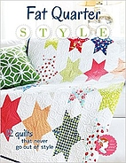 Fat Quarter Style: 12 Quilts That Never Go…