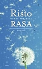 Tuhat purjetta : kootut runot by Risto Rasa