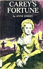 Carey's Fortune by Anne Emery