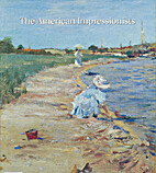 The American Impressionists by Adelson…