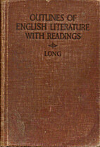 Outlines of English and American Literature:…
