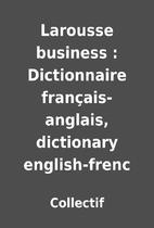 Larousse business : Dictionnaire…
