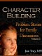 Character Building: Problem Stories for…