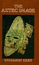 The Aztec Image in Western Thought by…