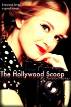 The Hollywood Scoop by Jordan Parker