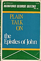 Plain Talk On The Epistles Of John by…