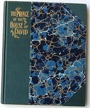 The prince of the House of David by J. H.…