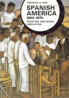 Spanish America, 1900-1970; tradition and…