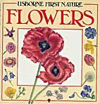 Usborne First Nature Flowers by Rosamund…