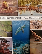 Endangered Species: Flora & Fauna in Peril…
