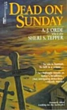 Dead on Sunday by A.J. Orde