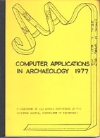 Computer applications in archaeology, 1979 :…