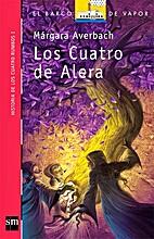 Los Cuatro de Alera by Márgara Averbach