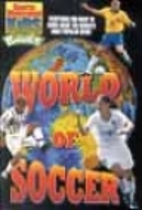 World of Soccer: A Complete Guide to the…
