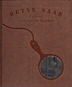 Betye Saar: Colored: Consider the Rainbow by…