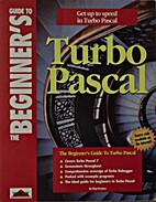 The Beginners Guide to Turbo Pascal…