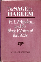 The Sage in Harlem: H.L. Mencken and the…